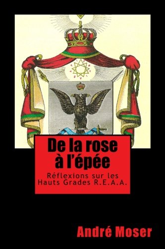 De la ROSE A l'EPEE