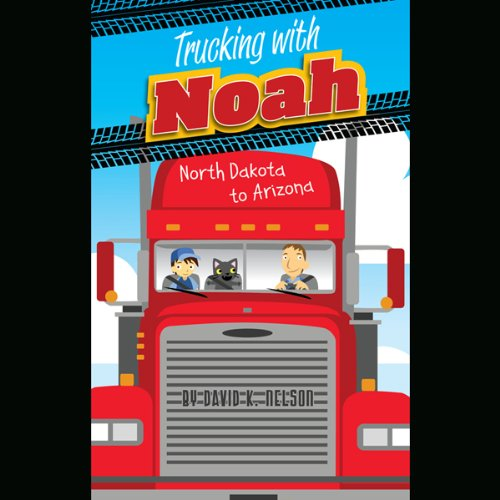 Trucking with Noah audiobook cover art