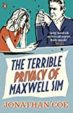 The Terrible Privacy Of Maxwell Sim: The Terrible Privacy of Mawell Sim