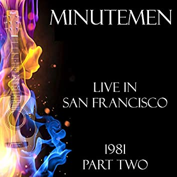 Live in San Francisco 1981 Part Two (Live)