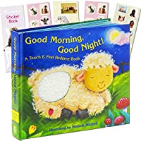 Good Morning Good Night -- A Touch and Feel Book Baby Toddler (Includes Stickers) by Good Morning Good Night