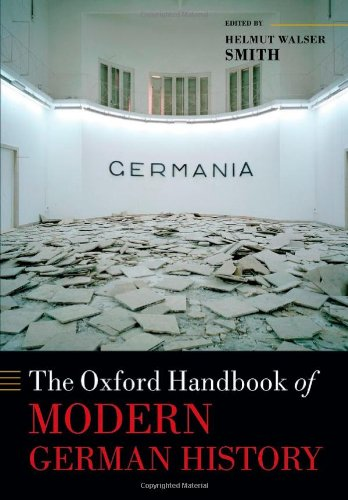 Smith, H: Oxford Handbook of Modern German History (Oxford Handbooks)