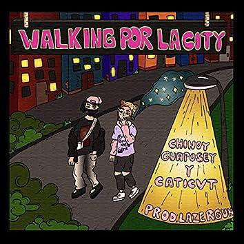 Walking Por la City (feat. Caticvt)