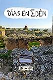 Días en Edén (Los días que quedan nº 3)
