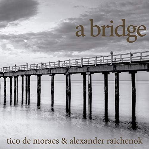 Tico De Moraes & Alexander Raichenok