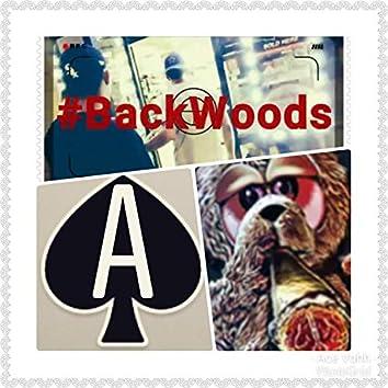 Backwoods (feat. Lil Ace)