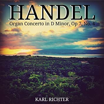 Handel: Organ Concerto in D Minor, Op 7, No. 4