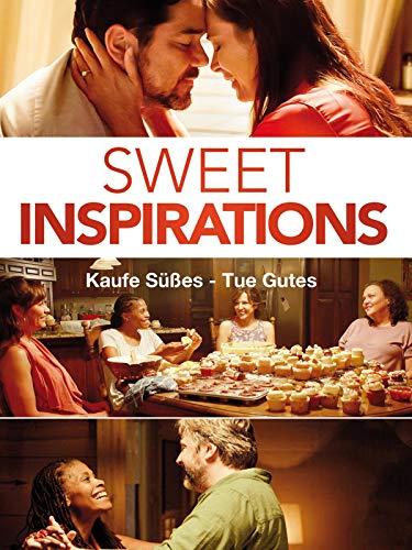 Sweet Inspirations: Kaufe Süßes - Tue Gutes [dt./OV]