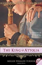The King of Attolia (Thief of Eddis) by Megan Whalen Turner 1st (first) Pbk Edition (2007)
