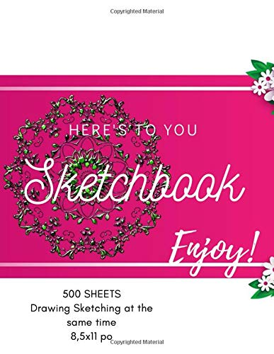 Sketchbook 500 sheets: for women & girls, Drawing & Sketching at the same time, Sketch Pad for Drawing& Sketching, Drawing, Creative Doodling to ... & Sketching, for women & girls, Rose/flower