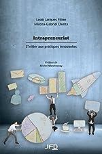 Intrapreneuriat - S'initier aux pratiques innovantes de Louis Jacques Filion