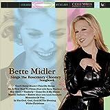 Bette Midler: Sings The Rosemary Clooney Songbook