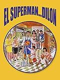 El Superman-dilon