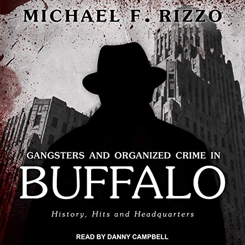 Gangsters and Organized Crime in Buffalo cover art