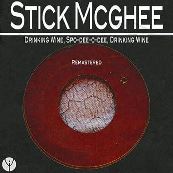 Drinking Wine, Spo-Dee-O-Dee, Drinking Wine (Remastered)