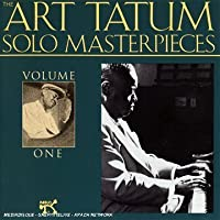 The Art Tatum Solo Masterpieces, Vol. 1 by Art Tatum (1994-02-08)