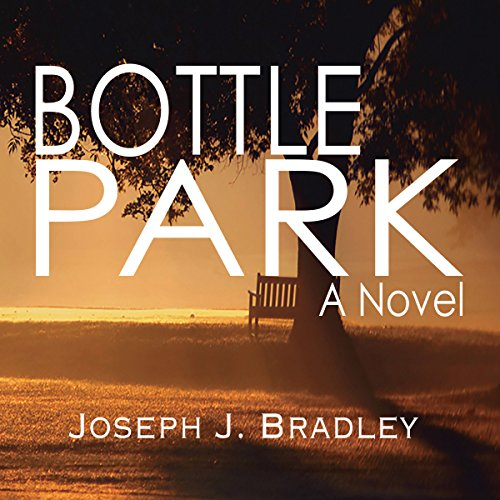 Bottle Park audiobook cover art