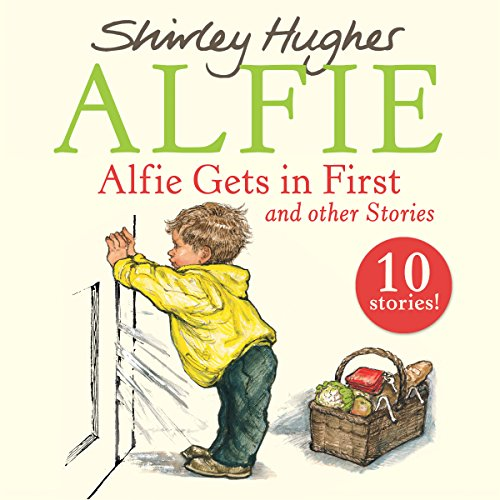 Alfie Gets in First and Other Stories cover art