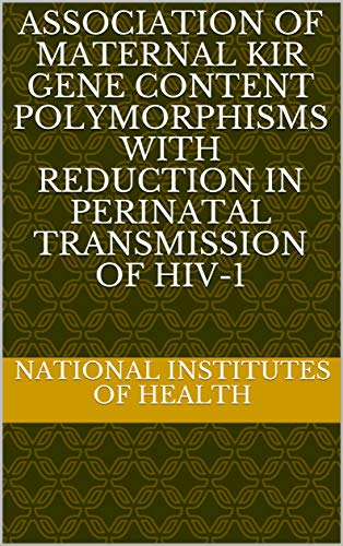 Association of maternal KIR gene content polymorphisms with reduction in perinatal transmission of HIV-1 (English Edition)