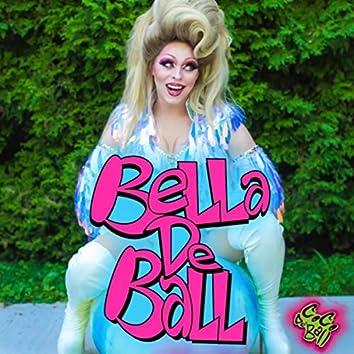 Bella De Ball