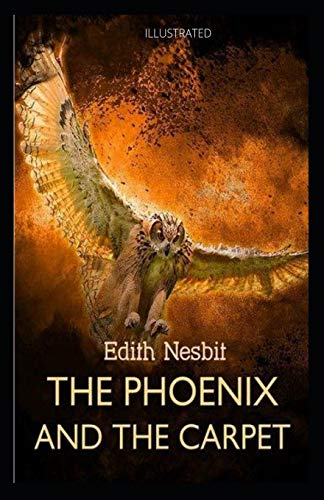 The Phoenix and the Carpet Illustrated