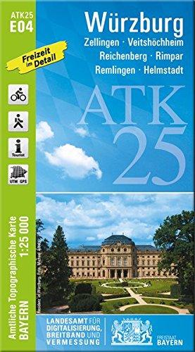 ATK25-E04 Würzburg (Amtliche Topographische Karte 1:25000): Zellingen, Veitshöchheim, Reichenberg, Rimpar, Remlingen, Helmstadt (ATK25 Amtliche Topographische Karte 1:25000 Bayern)
