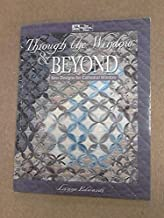 Through the Window & Beyond: New Designs for Cathedral Window by Lynne Edwards (1995-05-04)