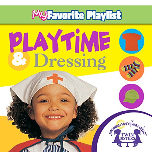 Playtime and Dressing                   By:                                                                                                                                 Kim Mitzo Thompson,                                                                                        Karen Mitzo Hilderbrand,                                                                                        Twin Sisters                               Narrated by:                                                                                                                                 Twin Sisters                      Length: 1 hr and 36 mins     Not rated yet     Overall 0.0