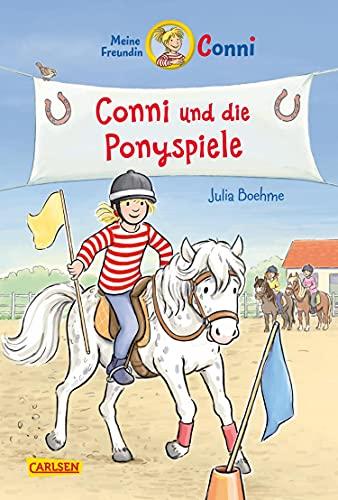 Conni-Erzählbände 38: Conni und die Ponyspiele: Conni-Erzählbände 38: Conni und die Ponyspiele | Ein ponystarkes Abenteuer für Kinder ab 7 mit vielen Illustrationen
