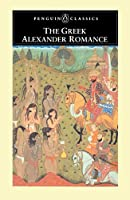 The Greek Alexander Romance (Penguin Classics) by Richard Stoneman Pseudo-Callisthenes(1991-11-05)