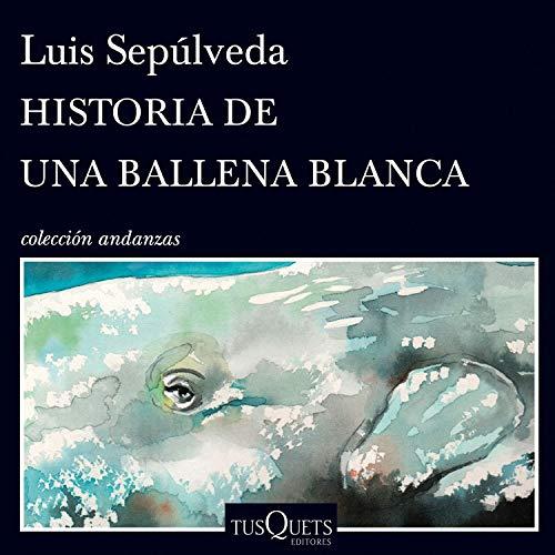 Page de couverture de Historia de una ballena blanca