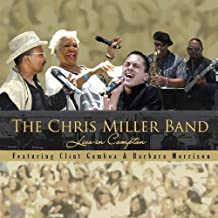 Live in Compton by Miller, Chris Band (2011-09-13?
