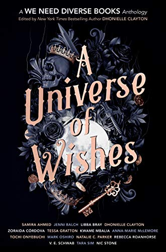 A Universe of Wishes: A We Need Diverse Books Anthology