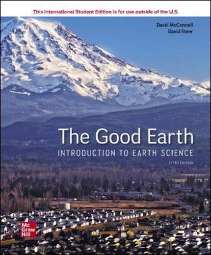 Compare Textbook Prices for The Good Earth: Introduction to Earth Science 5 Edition ISBN 9781260570632 by McConnell, David