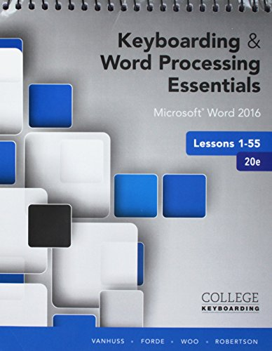 Bundle: Keyboarding and Word Processing Essentials Lessons 1-55: Microsoft Word 2016, Spiral bound V