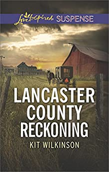 Lancaster County Reckoning by [Kit Wilkinson]