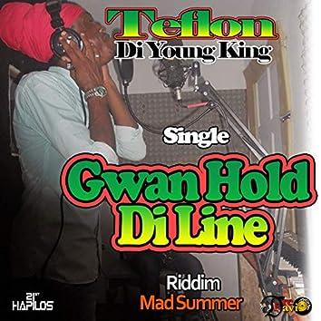 Gwan Hold Di Line - Single