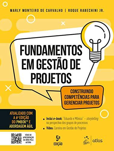 Fundamentos em Gestão de Projetos - Construindo Competências para Gerenciar Projetos