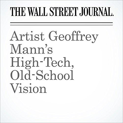 Artist Geoffrey Mann's High-Tech, Old-School Vision cover art