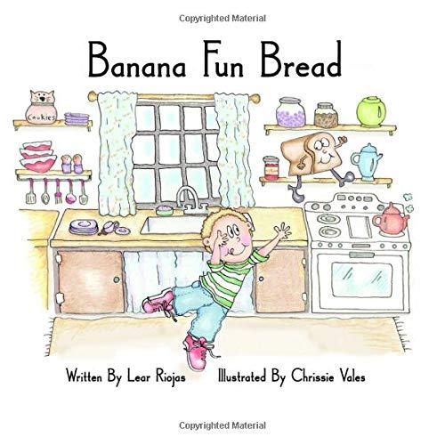Banana Fun Bread: Banana Fun Bread