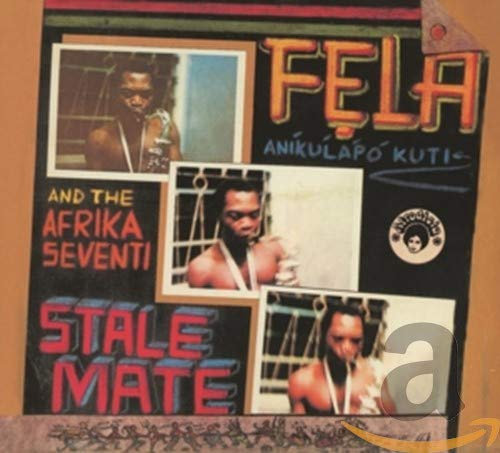 Kuti,Fela: Stalemate/Fear Not for Man (Remastered) (Audio CD (Remastered))
