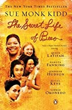 Sue Monk Kidd: The Secret Life of Bees (Paperback); 2008 Edition