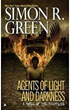 [(Agents of Light and Darkness)] [Author: Simon R Green] published on (November, 2003)