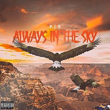 Always in the Sky