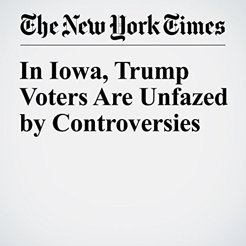 In Iowa, Trump Voters Are Unfazed by Controversies copertina