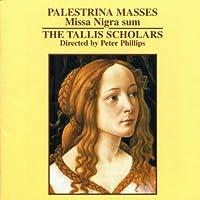 Palestrina: Masses - Missa Nigra Sum