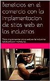 Beneficios en el comercio con la implementacion de sitios we