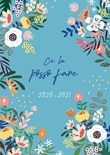 Agenda settimanale 2020 2021: Calendario, Agenda Giornaliera 2020 - 2021 | 18 Mesi | Luglio 2020 Dicembre 2021 | Agenda settimanale e mensile, ... | Motivo floreale moderno | Ce la posso fare