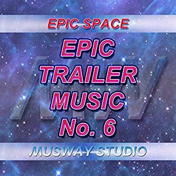 Epic Trailer Music - No.6