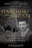 world war 2 in europe - Searching for Augusta: The Forgotten Angel of Bastogne